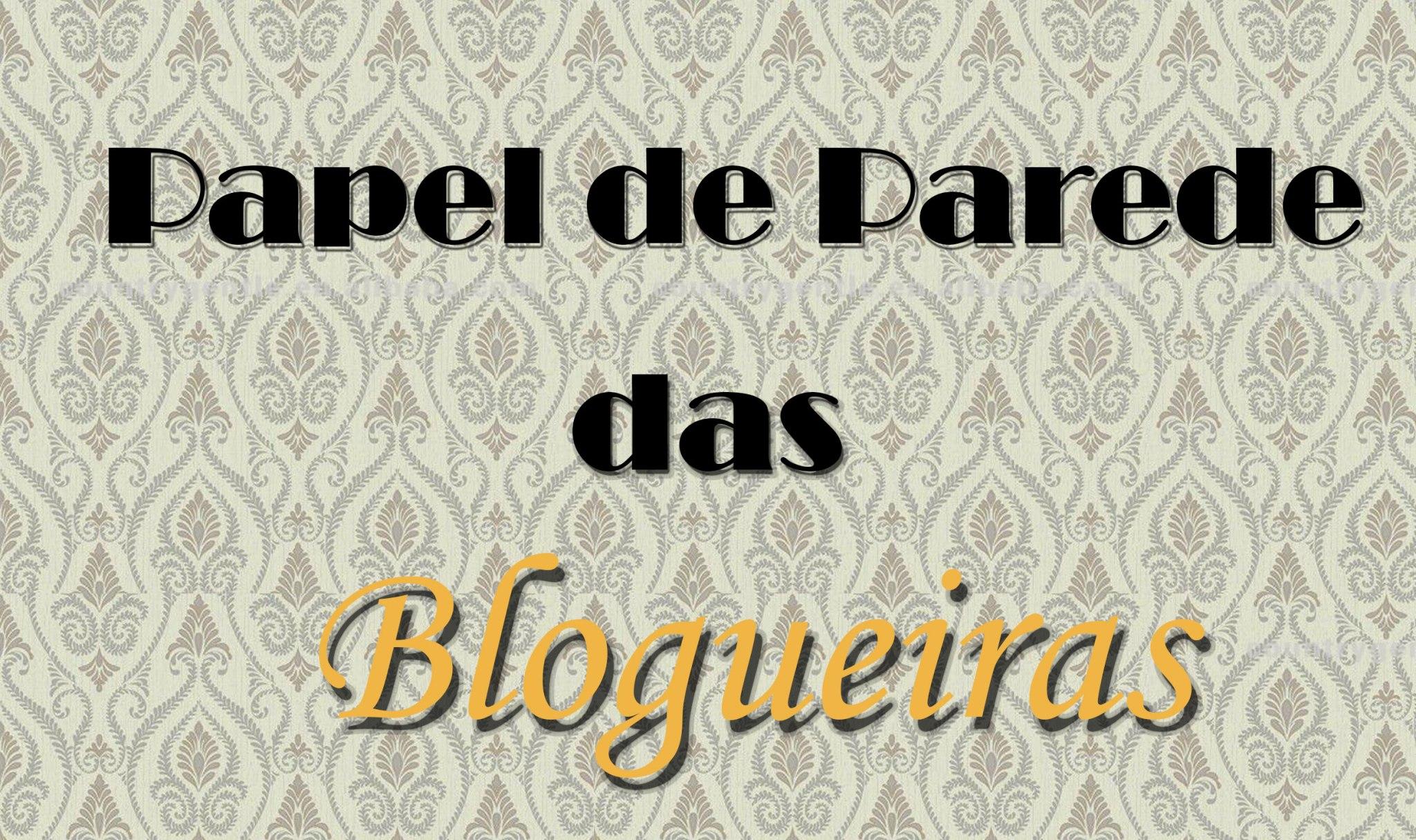 papel-de-parede-das-blogueiras