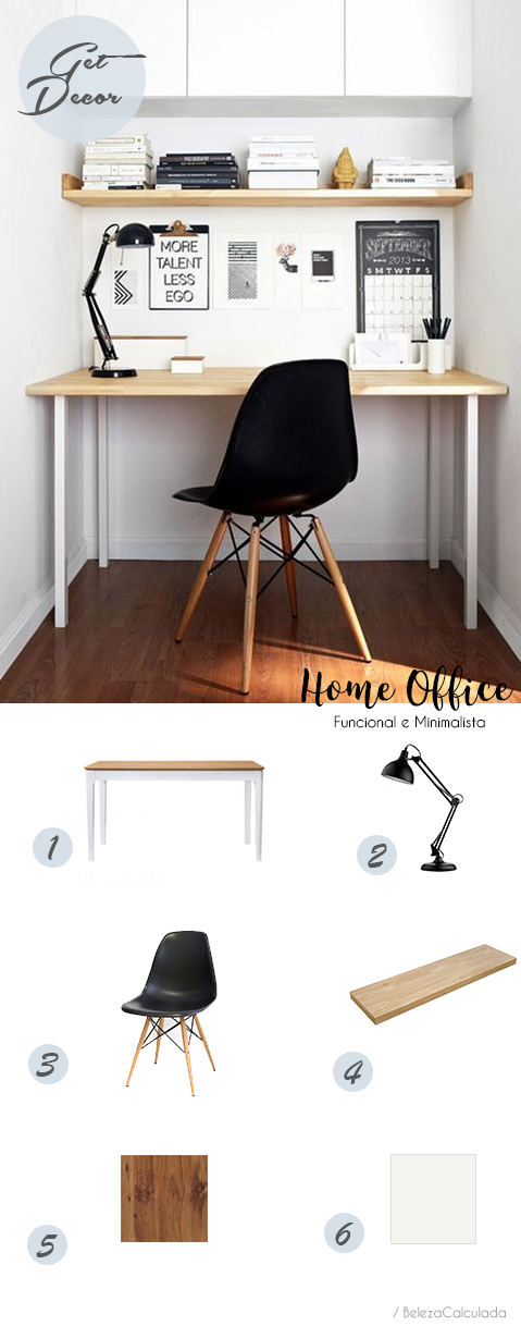 Get Decor home officie minimalista beleza calculada